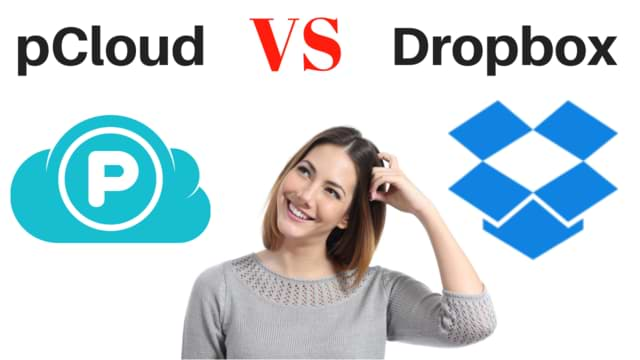 pCloud vs Dropbox – analyzation and detailed comparison